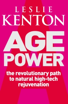 Age Power : Natural Ageing Revolution, Paperback
