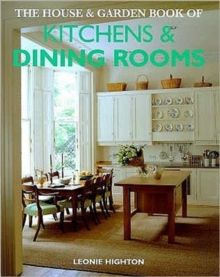 """House and Garden"" Book of Kitchens and Dining Rooms, Hardback"