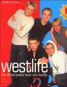 """Westlife"" : The Official Poster Book and Factfile, Poster, promotional Book"