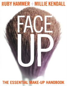 Face Up : The Essential Make-up Handbook, Hardback