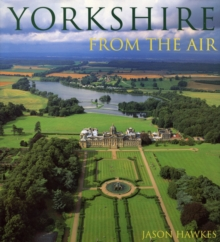 Yorkshire from the Air, Hardback Book