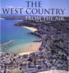 The West Country from the Air, Hardback