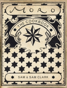 The Moro Cookbook, Paperback Book
