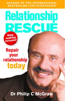 Relationship Rescue : Repair Your Relationship Today, Paperback