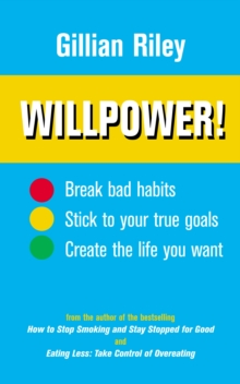 Willpower! : How to Master Self-control, Paperback Book