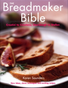 The Breadmaker Bible, Hardback