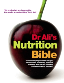 Dr Ali's Nutrition Bible, Hardback Book