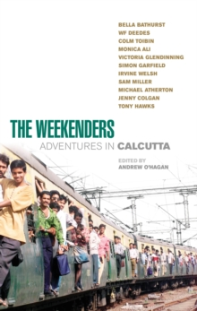 The Weekenders : Adventures in Calcutta, Paperback