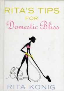 Rita's Tips for Domestic Bliss, Hardback Book