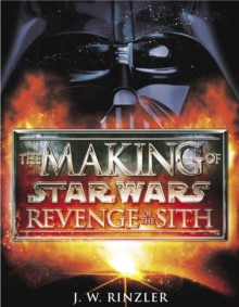 The Making of Star Wars Episode II: Revenge of the Sith, Paperback