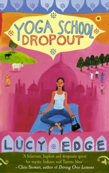 Yoga School Dropout, Paperback
