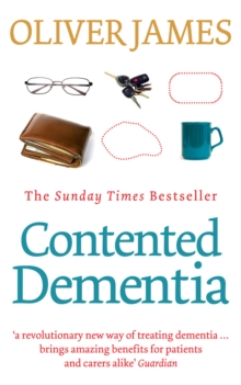 Contented Dementia : 24-hour Wraparound Care for Lifelong Well-being, Paperback