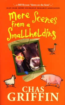 More Scenes from a Smallholding, Paperback
