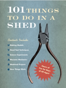 101 Things to Do in a Shed, Hardback