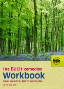 The Bach Remedies Workbook, Paperback