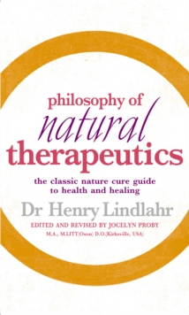 Philosophy of Natural Therapeutics, Paperback Book