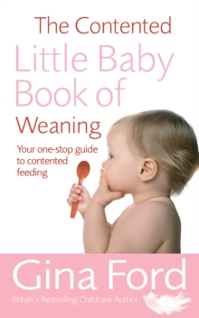 The Contented Little Baby Book Of Weaning, Paperback