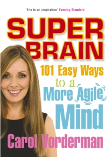 Super Brain : 101 Easy Ways to a More Agile Mind, Paperback Book
