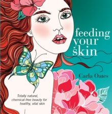 Feeding Your Skin, Paperback