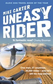 Uneasy Rider : Travels Through a Mid-life Crisis, Paperback