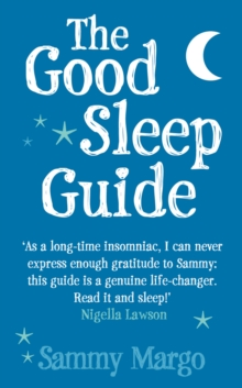 The Good Sleep Guide, Paperback Book