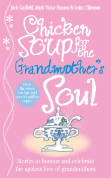 Chicken Soup for the Grandmother's Soul, Paperback