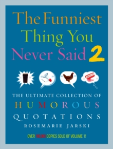Funniest Thing You Never Said 2, Paperback Book