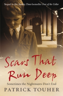Scars That Run Deep : Sometimes the Nightmares Don't End, Paperback