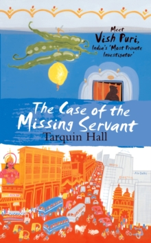 The Case of the Missing Servant, Hardback