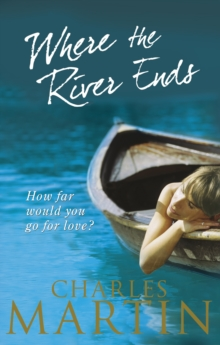 Where the River Ends, Paperback Book