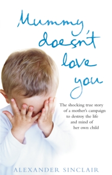 Mummy Doesn't Love You, Paperback