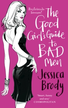 The Good Girl's Guide to Bad Men, Paperback Book