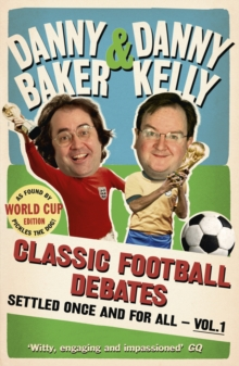 Classic Football Debates Settled Once and for All : v. 1, Paperback