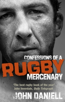 Confessions of a Rugby Mercenary, Paperback Book