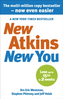 New Atkins for a New You : The Ultimate Diet for Shedding Weight and Feeling Great, Paperback