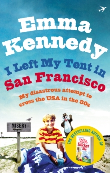 I Left My Tent in San Francisco, Paperback