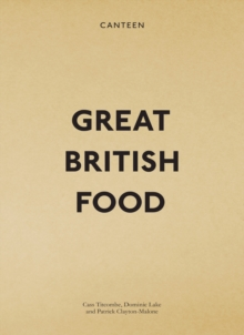 Canteen : Great British Food, Hardback