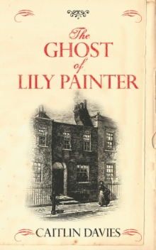The Ghost of Lily Painter, Paperback