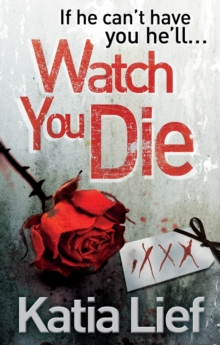 Watch You Die, Paperback