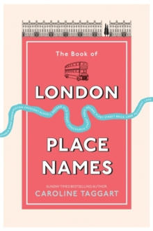 The Book of London Place Names, Hardback Book
