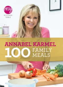 My Kitchen Table: 100 Family Meals, Paperback