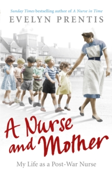 A Nurse and Mother, Paperback