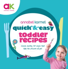 Quick and Easy Toddler Recipes, Hardback