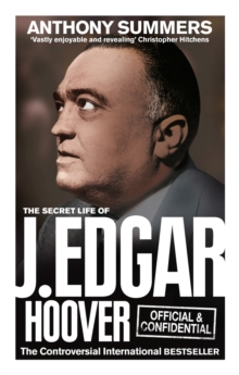 Official and Confidential: The Secret Life of J Edgar Hoover, Paperback