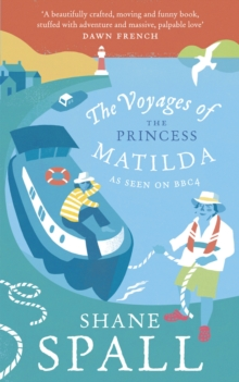 The Voyages of the Princess Matilda, Paperback