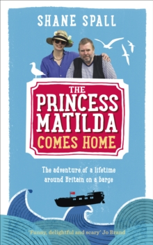 The Princess Matilda Comes Home, Hardback