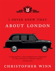 I Never Knew That About London, Hardback