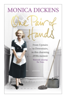 One Pair of Hands : From Upstairs to Downstairs, in This Charming 1930s Memoir, Paperback