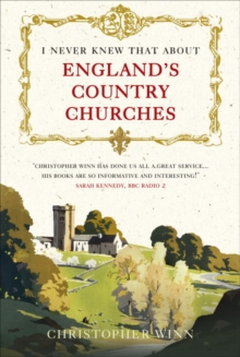 I Never Knew That About England's Country Churches, Hardback