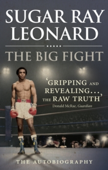 The Big Fight : My Story, Paperback Book